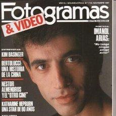 Cine: REVISTA FOTOGRAMAS Nº 1735 AÑO 1987. PORTADA: IMANOL ARIAS. KIM BASINGER. PAUL NEWMAN. . Lote 46077007