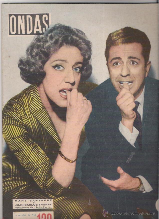 MARY SAMTPERE- JUAN CARLOS TORRY PORTADA DE ONDAS DE 1958 CONTRAPORTADA ANUNCIO TRI NARANJUS (Cine - Revistas - Ondas)
