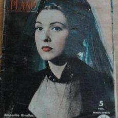 Cine: REVISTA PRIMER PLANO, MADRID 25 MARZO 1951 AÑO XI Nº 545 AMPARITO RIVELLES, NÚMERO ESPECIAL. Lote 46729402