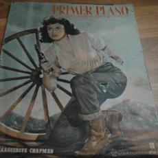 Cine: REVISTA PRIMER PLANO, MADRID 4 FEBRERO 1951 AÑO XI Nº 538 MARGUERITE CHAPMAN, AVA GADNER. Lote 46732454
