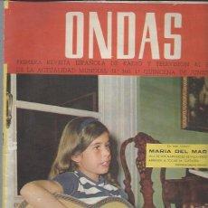 Cine: REVISTA ONDAS Nº 300 JUNIO 1965, MARÍA DEL MAR HIJA DE LOS MARQUESES DE VILLAVERDE, DOCTOR BARRAQUER. Lote 46748718
