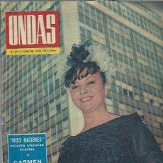 Cine: REVISTA ONDAS Nº 279 JULIO 1964, MISS NACIONES, CARMEN SEVILLA, MARIA ROSA PALAU. Lote 46748751