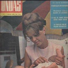 Cine: REVISTA ONDAS Nº 297 ABRIL 1965, FABIOLA EN MADRID,FRANCE GALL,HELENA RUBINSTEIN,BRIGITTA DE SUECIA. Lote 46749041