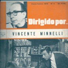 Cine: DIRIGIDO POR NÚMERO 4. VINCENTE MINNELLI. ENERO-FEBRERO 1973. Lote 47347708