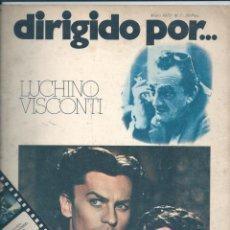 Cine: DIRIGIDO POR...NÚMERO 7: LUCHINO VISCONTI. MAYO 1973. Lote 47348098