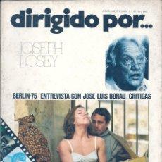 Cine: DIRIGIDO POR...NUMERO 25: JOSEPH LOSEY. JULIO-AGOSTO 1975. Lote 47348298
