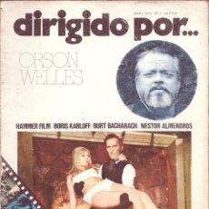 Cine: DIRIGIDO POR...NÚMERO 12: ORSON WELLES. ABRIL 1974. Lote 47348351