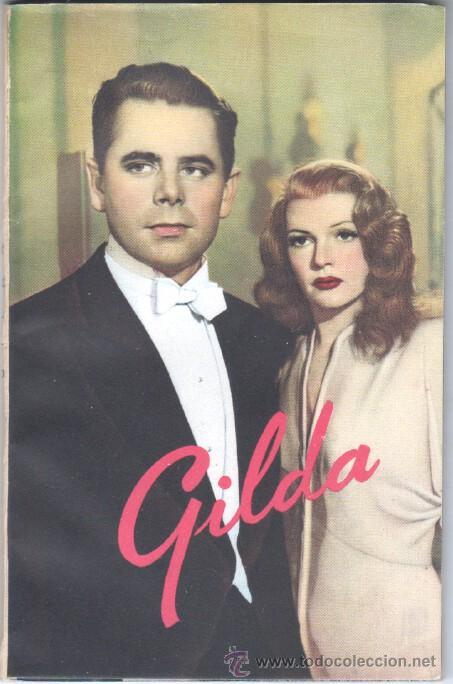 EL LIBRO DE LA PELICULA Nº 1 GILDA , LUIS DE CARALT 1951- RITA HAYVORTH, GLENN FORD, GEORGE MCREADY (Cine - Revistas - Otros)