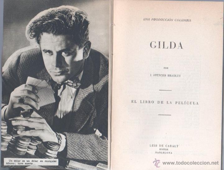 Cine: EL LIBRO DE LA PELICULA Nº 1 GILDA , LUIS DE CARALT 1951- RITA HAYVORTH, GLENN FORD, GEORGE McREADY - Foto 3 - 152030366