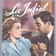 Cine: EL LIBRO DE LA PELICULA Nº 6 LA INFIEL,LUIS DE CARALT 1951- ANN SHERIDAN, LEW AYRES, ZACHARY SCOTT. Lote 47526843