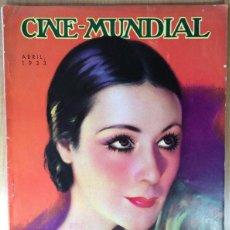 Cine: CINE MUNDIAL - REVISTA DE CINE - VOL. XVIII - NÚMERO 4 - ABRIL 1933 - DOLORES DEL RIO. Lote 47659218