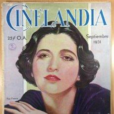 Cine: CINELANDIA - REVISTA DE CINE -TOMO V - NÚMERO 9 - SEPTIEMBRE 1931 - KAY FRANCIS. Lote 47659747