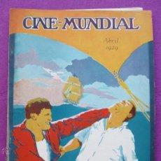Cine: REVISTA CINE, CINE - MUNDIAL, ABRIL 1929, FRED KOHLER Y ALAN HALE EN -EN MI BARCO MANDO YO-, RC3. Lote 47660300