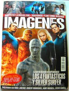 REVISTA DE CINE IMAGENES-AGOSTO 2007-LOS 4 FANTASTICOS-HARRY POTTER Y LA ORDEN DEL FENIX-TRANSFORMER (Cine - Revistas - Imágenes de la actualidad)