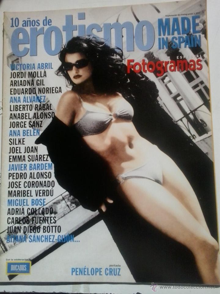 ESPECIAL FOTOGRAMAS 10 AÑOS DE EROTISMO MADE IN SPAIN (Cine - Revistas - Fotogramas)