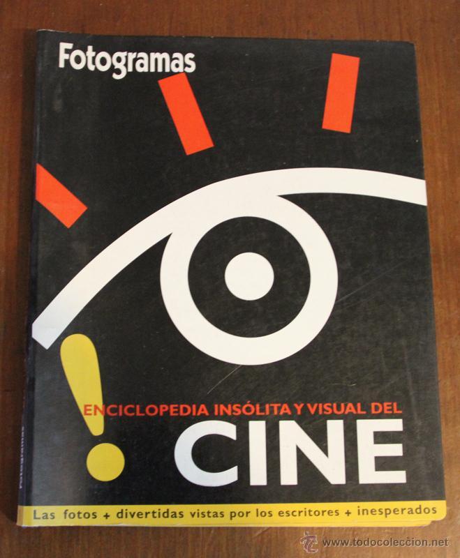 COLECCIONABLE FOTOGRAMAS. ENCICLOPEDIA INSOLITA Y VISUAL DEL CINE. (Cine - Revistas - Fotogramas)