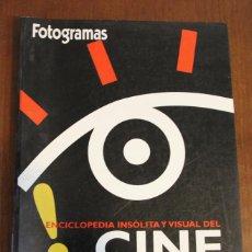 Cine: COLECCIONABLE FOTOGRAMAS. ENCICLOPEDIA INSOLITA Y VISUAL DEL CINE.. Lote 47904619