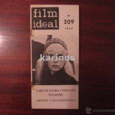Cine: FILM IDEAL Nº 209. CARLOS SAURA. PASOLINI. POLANSKI. CRITICAS Y DOCUMENTACIÓN. (1969) C2. Lote 47913732