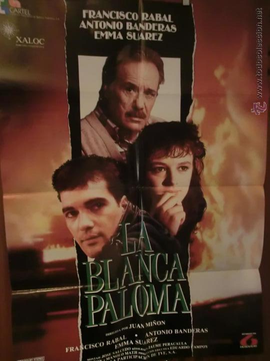 LA BLANCA PALOMA ANTONIO BANDERAS Y PACO RABAL POSTER (Cine - Revistas - Papeles de cine)
