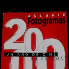 Cine: ANUARIO FOTOGRAMAS AÑO 2000. Lote 48221405