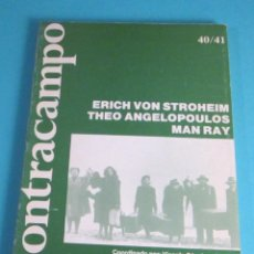 Cine: CONTRACAMPO Nº 40 / 41. ERICH VON STROHEIM. THEO ANGELOPOULOS. MAN RAY. Lote 48878955