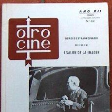 Cine: REVISTA OTRO CINE Nº 62 SEP OCT 1963, NUMERO EXTRAORDINARIO DEDICADO AL 1 SALON DE LA IMAGEN 44 PAG. Lote 49257207