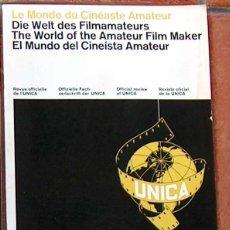 Cine: MUY RARA REVISTA EL MUNDO DEL CINEISTA AMATEURA U.N.I.C.A. Nº 6 JULIO 1965 UNICA CINE. Lote 49260019