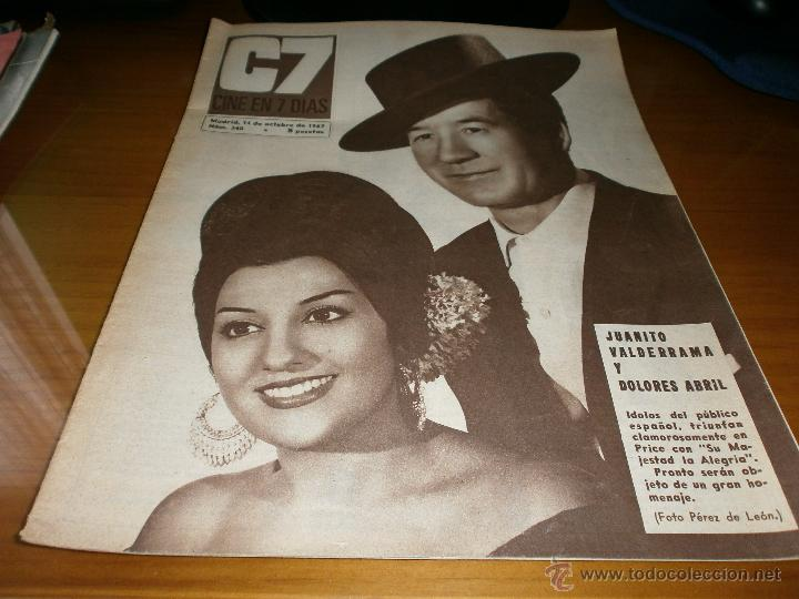 REVISTA C7 - Nº 340 - 1967 JUANITO VALDERRAMA Y DOLORES ABRIL. (Cine - Revistas - Cine en 7 dias)