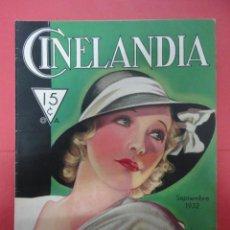 Cine: CINELANDIA. SEPTIEMBRE 1932. TOMO VI. Nº 9. Lote 49450403