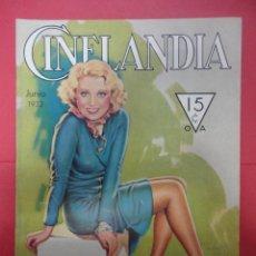 Cine: CINELANDIA. JUNIO 1932. TOMO VI. Nº 6. Lote 49451108