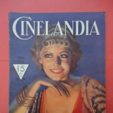 Cine: CINELANDIA. ABRIL 1934. TOMO VIII. Nº 4. . Lote 49512992