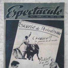 Cine: REVISTA ESPECTÁCULO - Nº 111 - 1956 - CHAMACO, POBLET, GALIANA, RAFAEL VAQUERO, JUAN FORTUNY. Lote 49566760