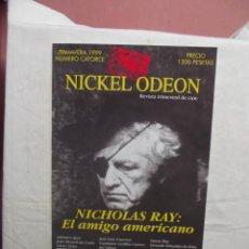 Cine: REVISTA TRIMESTRAL DE CINE NICKEL ODEON PRIMAVERAA 1999 NICHOLAS RAY : EL AMIGO AMERICANO Nº CATORCE. Lote 50325366