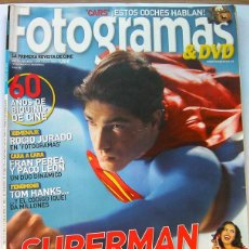 Cine: REVISTA DE CINE FOTOGRAMAS JULIO 2006-SUPERMAN-TOM HANKS-CARS. Lote 50347446