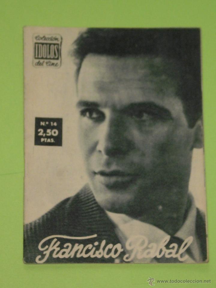 REVISTA Nº 14 COLECCION IDOLOS DEL CINE . AÑO 1958 . FRANCISCO RABAL . (Cine - Revistas - Colección ídolos del cine)