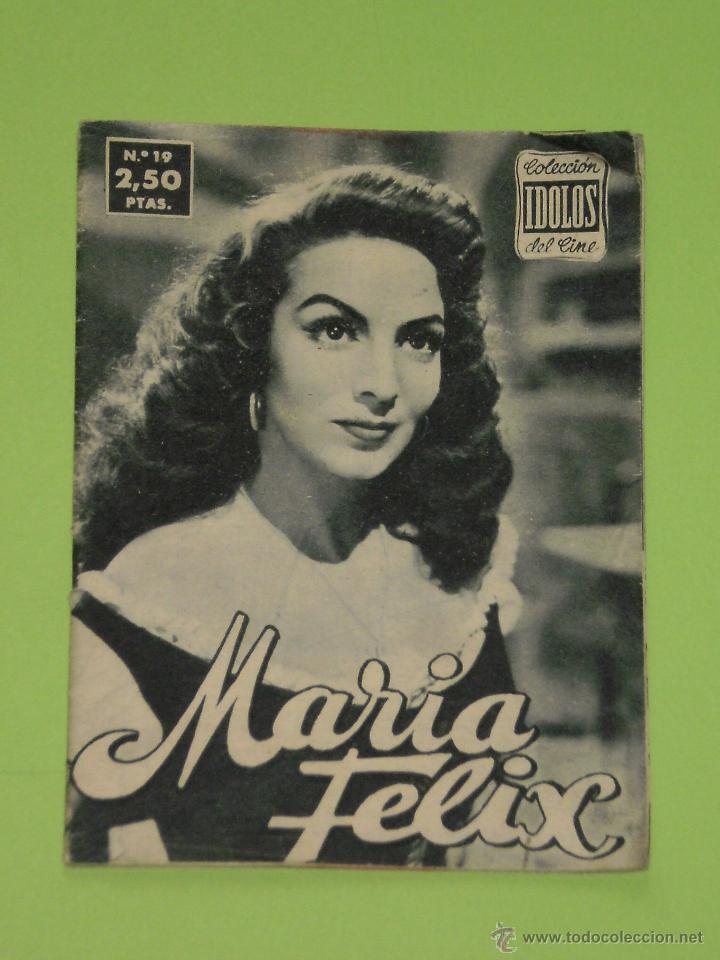 REVISTA Nº 19 COLECCION IDOLOS DEL CINE . AÑO 1958 . MARIA FELIX . (Cine - Revistas - Colección ídolos del cine)
