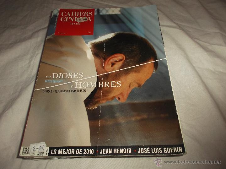CAHIERS DU CINEMA Nº 41. DE DIOSES Y HOMBRES. LO MEJOR DE 2010. SEAN RENOIR. JOSE LUIS GUERIN. (Cine - Revistas - Otros)