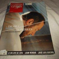 Cinéma: CAHIERS DU CINEMA Nº 41. DE DIOSES Y HOMBRES. LO MEJOR DE 2010. SEAN RENOIR. JOSE LUIS GUERIN.. Lote 230496405