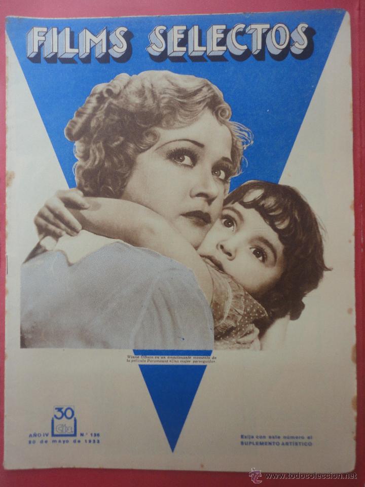 FILMS SELECTOS. AÑO IV. Nº 136. 1933. (Cine - Revistas - Films selectos)