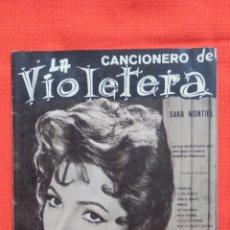 Cine: LA VIOLETERA, CANCIONERO 16 PAGINAS, SARA MONTIEL, EXCTE. ESTADO.. Lote 51154973