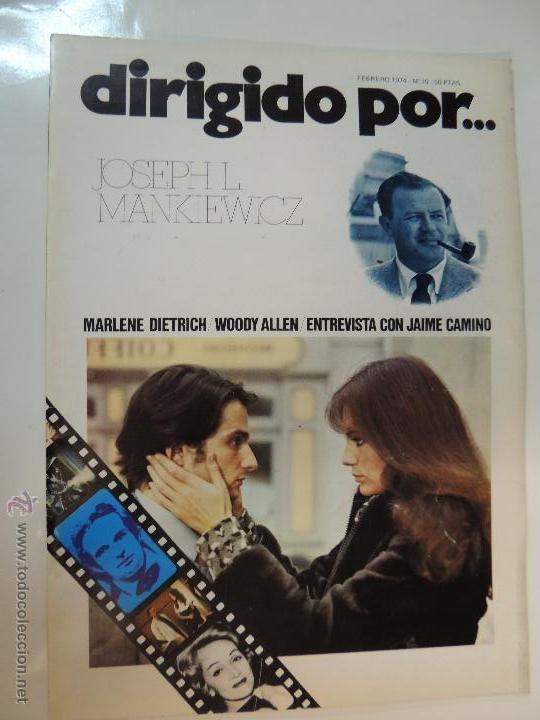 REVISTA DIRIGIDO POR Nº 10 FEBRERO 1974 JOSEPH L MANKIEWICZ LA NOCHE AMERICANA JAIME CAMINO W ALLEN (Cine - Revistas - Dirigido por)