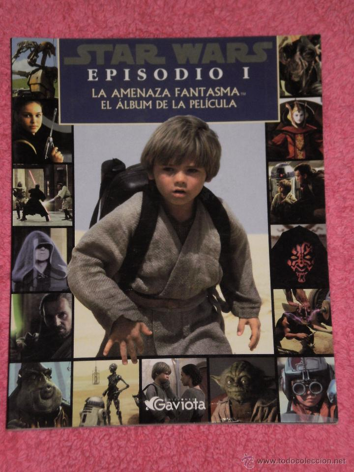 PUBLICACION STAR WARS EPISODIO I AMENAZA FANT , REPLETA DE FOTOGRAMAS COLOR . EDIC- GAVIOTA AÑO 1999 (Cine - Revistas - Star Ficcion)