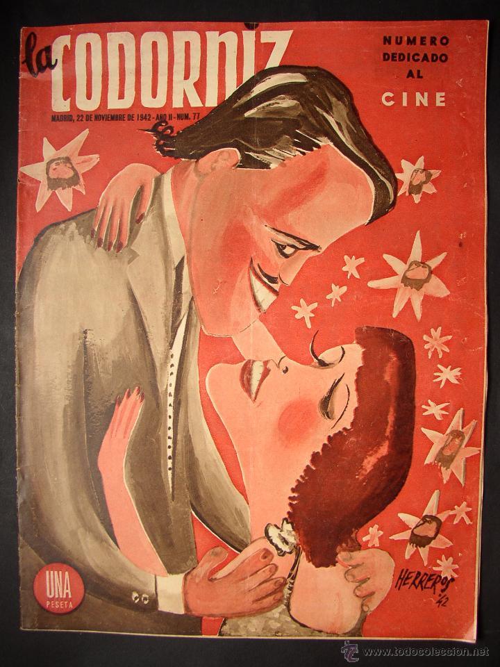 REVISTA LA CODORNIZ , MONOGRAFICO DEDICADO AL CINE , Nº 77, AÑO 1942 (Cine - Revistas - Otros)