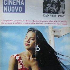 Cine: CINEMA NUOVO REVISTA CINE ITALIA NÚMERO 107 MAYO 1957 FESTIVAL CANNES. Lote 53726866