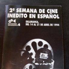 Cine: 2ª SEMANA DE CINE INEDITO EN ESPAÑOL - SALAMANCA - 1994 - GATALOGO OFICIAL. Lote 53885123
