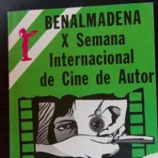 Cine: X SEMANA INTERNACIONAL DE CINE DE AUTOR - BENALMADENA - 1978 - CATALOGO OFICIAL. Lote 53885445