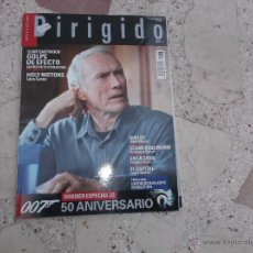 Cine: DIRIGIDO POR Nº 427, DOSSIER ESPECIAL 2 PARTE 50 AÑOS DE JAMES BOND,HOLY MOTORS,SIN LEY, EN LA CASA. Lote 214454507