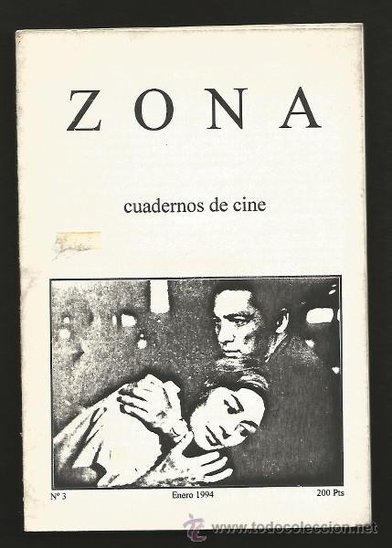 ZONA, CUADERNOS DE CINE 3. 1994. FANZINE KEN LOACH, JAMES DEAN, ORWEN, DR. CALIGARI... (Cine - Revistas - Otros)