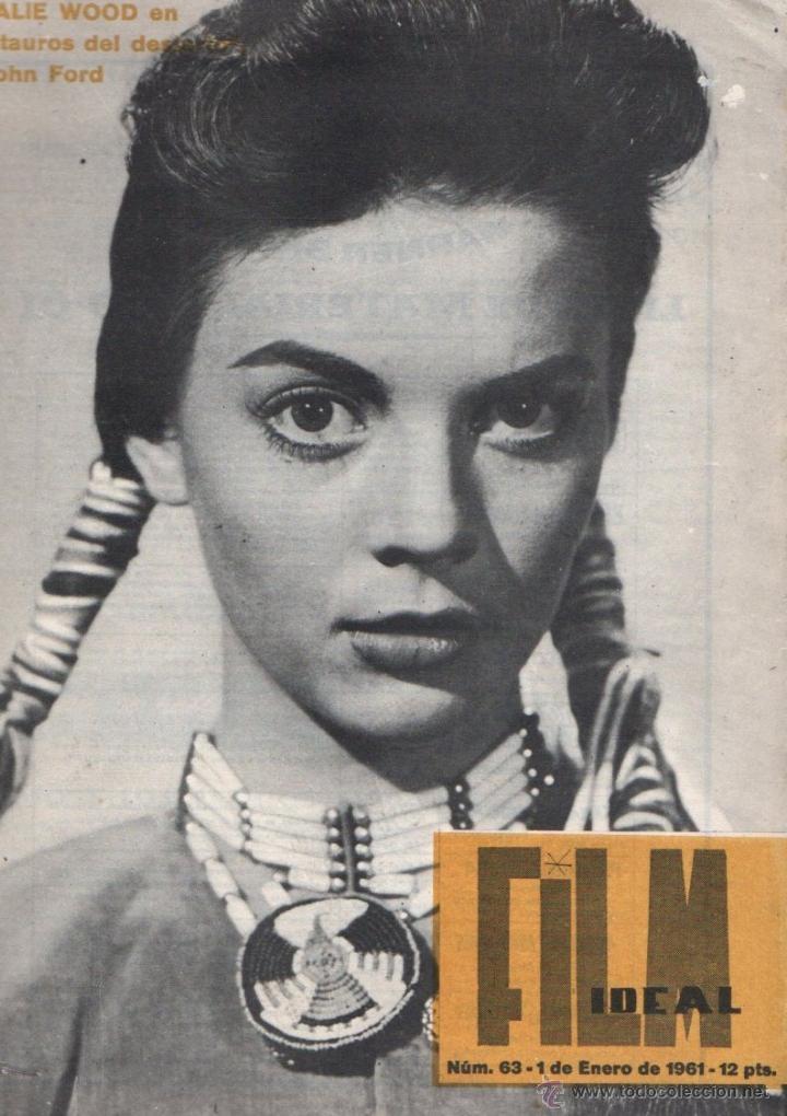 FILM IDEAL Nº 63 - 1 ENERO 1961 - NATALIE WOOD ´- ESPECIAL DEDICADO AL WESTERN (Cine - Revistas - Film Ideal)