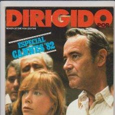 Cine: DIRIGIDO POR...ESPECIAL CANNES´82 - Nº 94 - JUNIO 1982 - ILUSTRADA. Lote 54709142